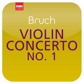 Bruch: Violin Concerto No. 1 (