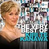 The Very Best of Kiri Te Kanawa by Various Artists