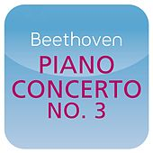 Beethoven: Piano Concerto No. 3 (