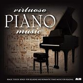 Virtuoso Piano Music by Virtuoso Piano Music: Magic Touch - Songs for Relaxing and Romantic Piano Music for Reading