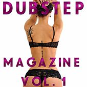 Dubstep Magazine, Vol. 1 by Various Artists