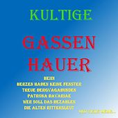 Kultige Gassenhauer by Various Artists