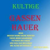 Kultige Gassenhauer by Various Artists