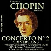 Chopin, Vol. 2 : Piano Concerto No. 2 - Six Versions (Award Winners) by Various Artists