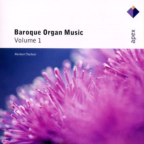 Baroque Organ Music Vol.1 von Herbert Tachezi