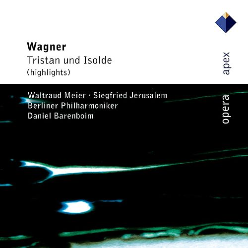 Wagner : Tristan und Isolde [Highlights] by Various Artists