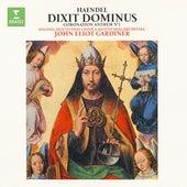Handel : Dixit Dominus & Zadok the Priest von John Eliot Gardiner