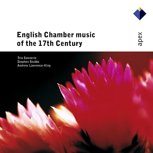 English Chamber Music of the 17th Century by Trio Sonnerie
