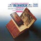 Mendelssohn : Symphony No.2, 'Hymn Of Praise' von Kurt Masur