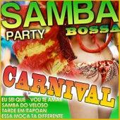 Samba Bossa Party. Carnival by Various Artists