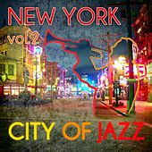 New York - City of Jazz Vol. 2 by Various Artists
