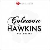 Yesterdays by Coleman Hawkins