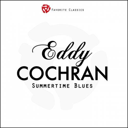 Summertime Blues by Eddie Cochran