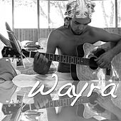 Wayra by Wayra