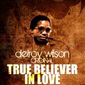 True Believer In Love by Delroy Wilson