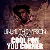 Cool Pon You Corner by Linval Thompson