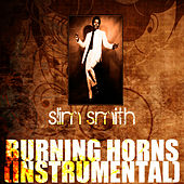 Burning Horns (Instrumental) by Slim Smith