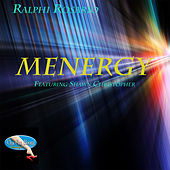 Menergy (feat. Shawn Christopher) by Ralphi Rosario