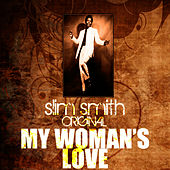 My Woman's Love by Slim Smith