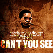 Can't You See by Delroy Wilson