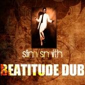 Beatitude Dub by Slim Smith