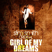 Girl Of My Dreams by Slim Smith