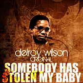 Somebody Has Stolen My Baby by Delroy Wilson