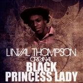 Black Princess Lady by Linval Thompson