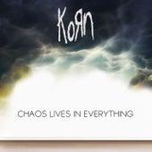Chaos Lives In Everything von Korn