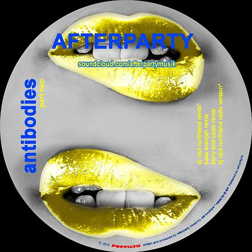 Antibodies (Part 2) by AfterpartY