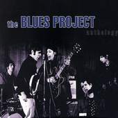 Anthology by The Blues Project