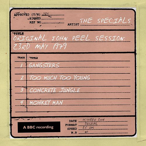 Original John Peel Session: 23rd May 1979 by The Specials