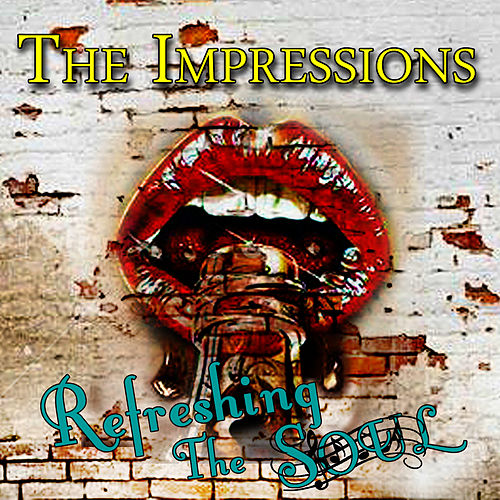 Refreshing the Soul by The Impressions