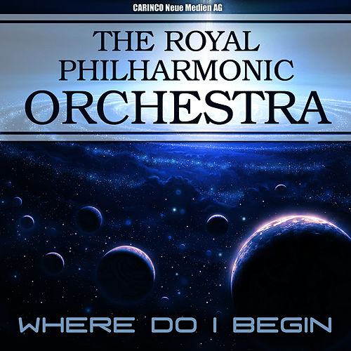 Royal Philharmonic Orchestra  - Where Do I Begin by Royal Philharmonic Orchestra
