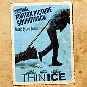 Thin Ice (Original Motion Picture Soundtrack) by Jeff Danna