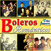 Boleros Románticos. Tríos Famosos by Various Artists