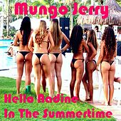 Hello Nadine by Mungo Jerry