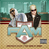 FAM Mixtape by Fly Azz Meskinz