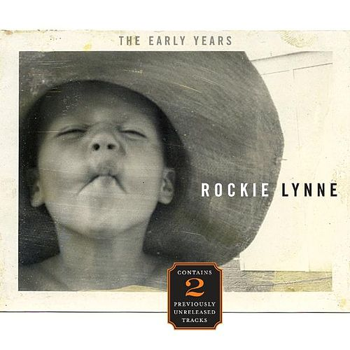 The Early Years by Rockie Lynne