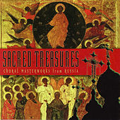 Sacred Treasures: Choral Masterworks from Russia by
