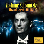 Classical Legend (1901-1961) by Vladimir Sofronitzky