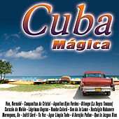 Cuba Mágica by Various Artists