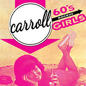 Carroll - '60s Rockin' Girls by Various Artists