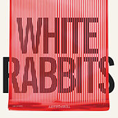 Temporary by White Rabbits
