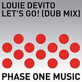 Let's Go! (Dub Mix) by Louie DeVito