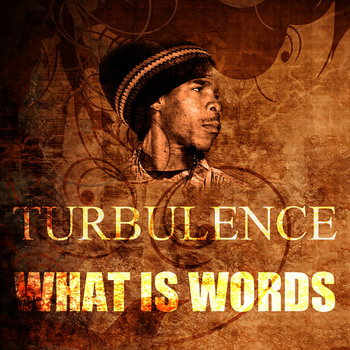 What Is Words by Turbulence