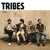 Baby by Tribes
