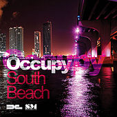 Occupy South Beach by Various Artists