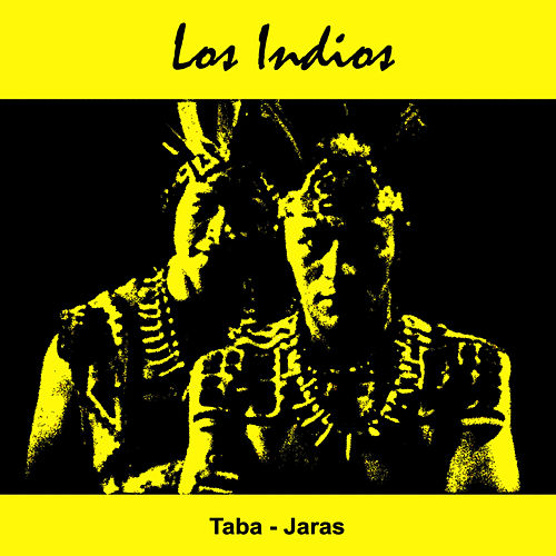 Popular and Folk Songs of Latin America by Los Indios Tabajaras