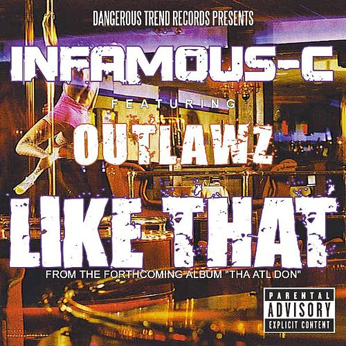 Like That [feat. Outlawz] - Single by Infamous-C